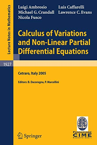 Calculus of Variations and Nonlinear Partial Differential: Luigi Ambrosio