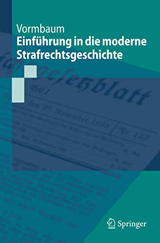 9783540759546: Einführung in die moderne Strafrechtsgeschichte (Springer-Lehrbuch)
