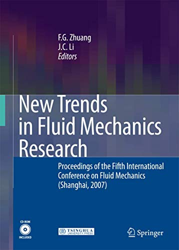 New Trends in Fluid Mechanics Research: Proceedings of the Fifth International Conference on Fluid ...