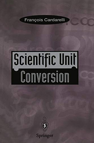 Scientific Unit Conversion: a Practical Guide to: Cardarelli, Francois