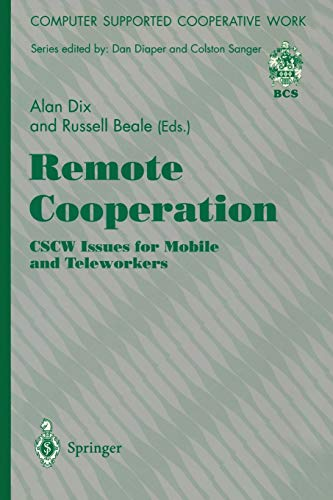 9783540760351: Remote Cooperation: CSCW Issues for Mobile and Teleworkers (Computer Supported Cooperative Work)