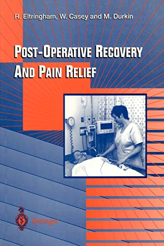 9783540760788: Post-Operative Recovery and Pain Relief