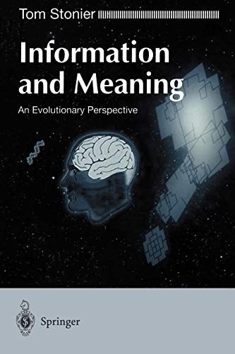 9783540761396: Information and Meaning: An Evolutionary Perspective