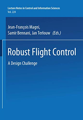 9783540761518: Robust Flight Control: A Design Challenge (Lecture Notes in Control and Information Sciences)