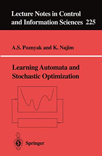 9783540761549: Learning Automata and Stochastic Optimization (Lecture Notes in Control and Information Sciences)