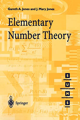 Elementary Number Theory: Gareth A. Jones,