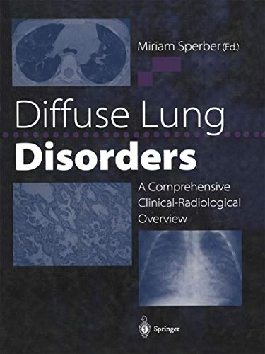 9783540762027: Diffuse Lung Disorders: A Comprehensive Clinical-Radiological Overview