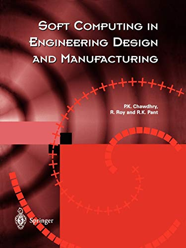 9783540762140: Soft Computing in Engineering Design and Manufacturing