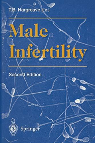 Male Infertility: Editor-T.B. Hargreave