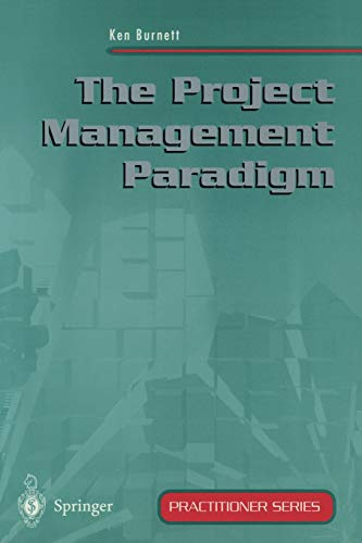 9783540762386: The Project Management Paradigm (Practitioner Series)