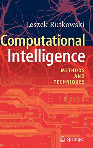 9783540762874: Computational Intelligence: Methods and Techniques