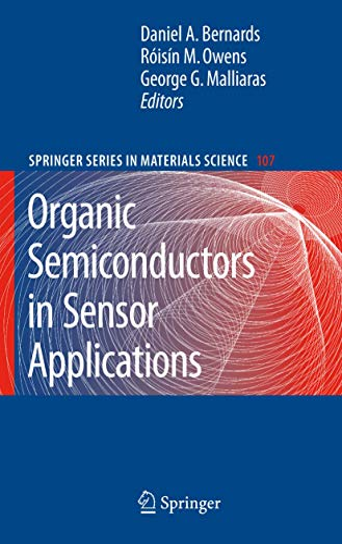 9783540763130: Organic Semiconductors in Sensor Applications (Springer Series in Materials Science)