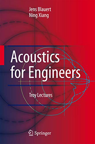 9783540763468: Acoustics for Engineers: Troy Lectures