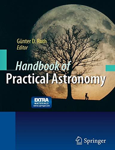 9783540763772: Handbook of Practical Astronomy
