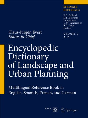 Encyclopedic Dictionary of Landscape and Urban Planning (Hardcover): Klaus-Jurgen Evert