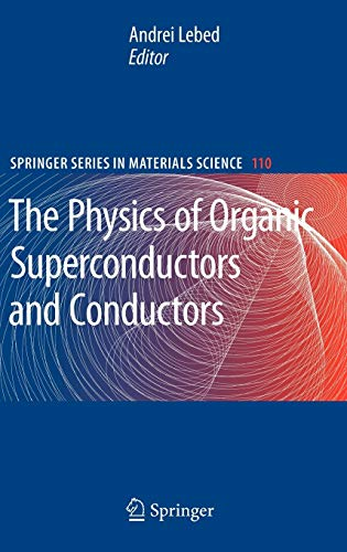 The Physics of Organic Superconductors and Conductors: Andrei Lebed