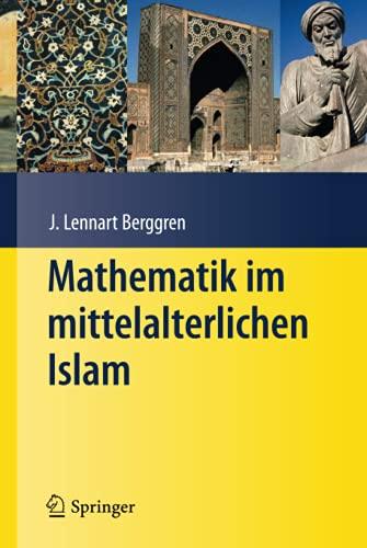 9783540766872: Mathematik Im Mittelalterlichen Islam