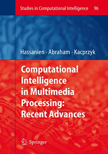 Computational Intelligence in Multimedia Processing: Aboul Ella Hassanien