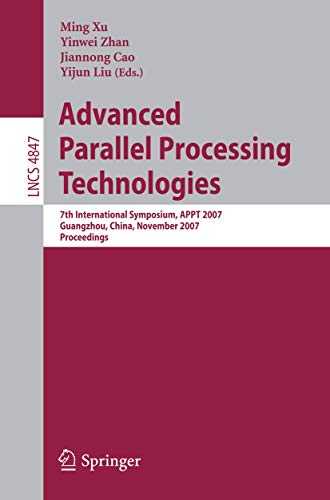 Advanced Parallel Processing Technologies : 7th International