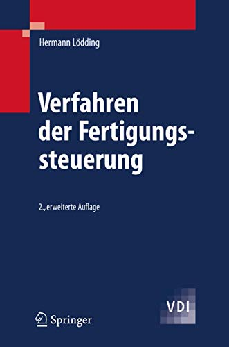 9783540768593: Verfahren der Fertigungssteuerung: Grundlagen, Beschreibung, Konfiguration (VDI-Buch)
