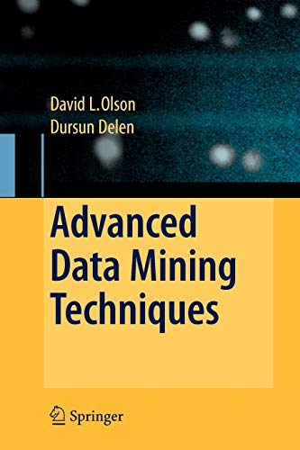 Advanced Data Mining Techniques: David L. Olson