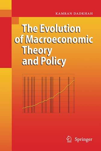 9783540770077: The Evolution of Macroeconomic Theory and Policy