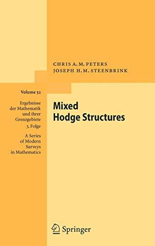9783540770152: Mixed Hodge Structures (Ergebnisse der Mathematik und ihrer Grenzgebiete. 3. Folge / A Series of Modern Surveys in Mathematics)