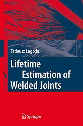 9783540770619: Lifetime Estimation of Welded Joints