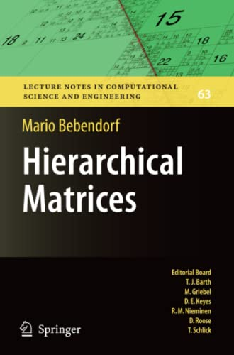 9783540771463: Hierarchical Matrices: A Means to Efficiently Solve Elliptic Boundary Value Problems (Lecture Notes in Computational Science and Engineering)