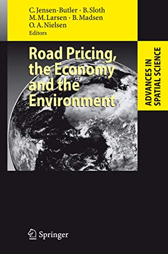 9783540771494: Road Pricing, the Economy and the Environment (Advances in Spatial Science)