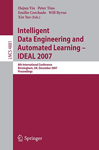 Intelligent Data Engineering and Automated Learning - Ideal 2007: 8th International Conference, ...