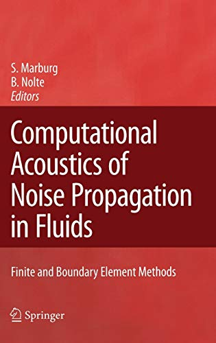 9783540774471: Computational Acoustics of Noise Propagation in Fluids - Finite and Boundary Element Methods