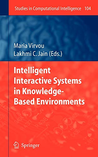 Intelligent Interactive Systems in Knowledge-Based Environments (Studies in Computational ...