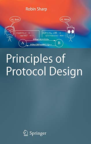 9783540775409: Principles of Protocol Design