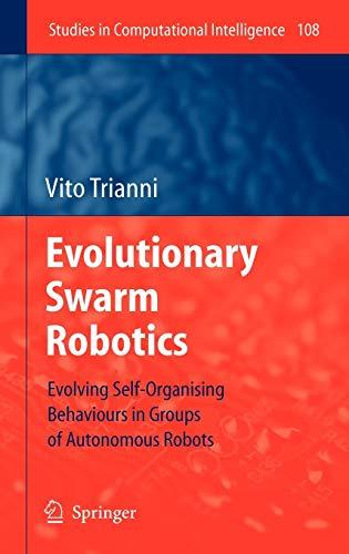 Evolutionary Swarm Robotics: Vito Trianni