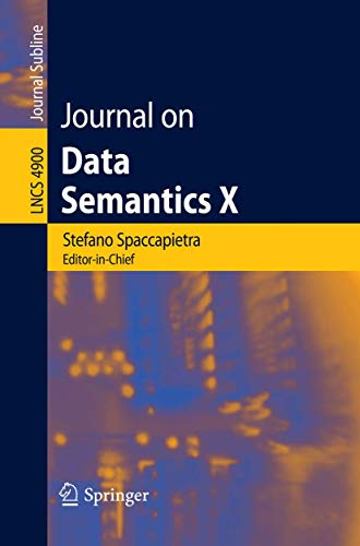 9783540776871: Journal on Data Semantics X (Lecture Notes in Computer Science)