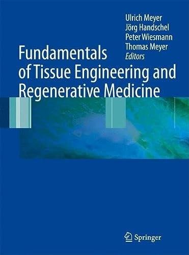 9783540777540: Fundamentals of Tissue Engineering and Regenerative Medicine