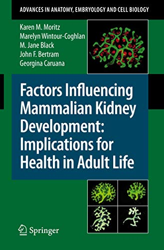 9783540777670: Factors Influencing Mammalian Kidney Development: Implications for Health in Adult Life (Advances in Anatomy, Embryology and Cell Biology)