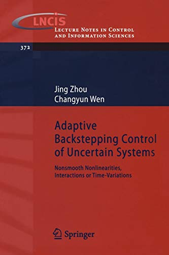 9783540778066: Adaptive Backstepping Control of Uncertain Systems: Nonsmooth Nonlinearities, Interactions or Time-Variations (Lecture Notes in Control and Information Sciences)