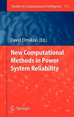 New Computational Methods in Power System Reliability: David Elmakias