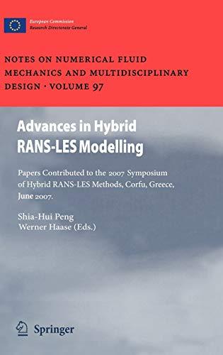 Advances in Hybrid RANS-LES Modelling: Shia-Hui Peng