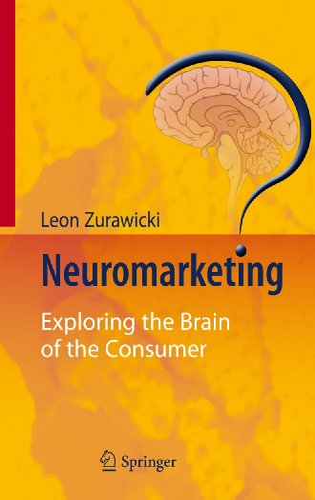 9783540778288: Neuromarketing: Exploring the Brain of the Consumer