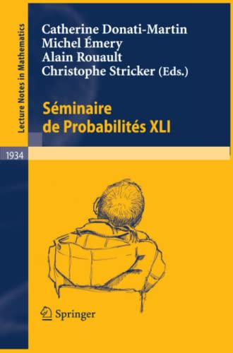 9783540779124: Séminaire de Probabilités XLI (Lecture Notes in Mathematics) (English and French Edition)