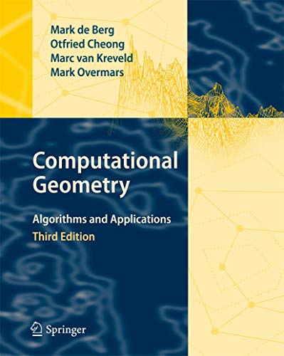 9783540779735: Computational Geometry: Algorithms and Applications