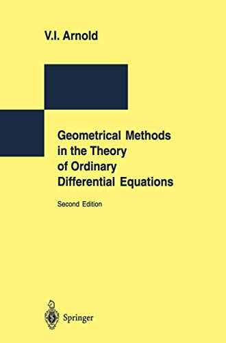 9783540780380: Geometrical Methods in the Theory of Ordinary Differential Equations (Grundlehren Der Mathematischen Wissenschaften)