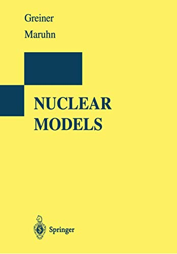 9783540780465: Nuclear Models