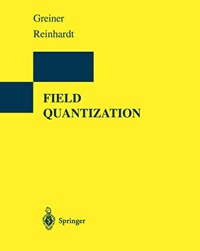 9783540780489: Field Quantization