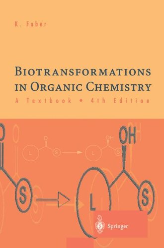 9783540780977: BIOTRANSFORMATIONS IN ORGANIC CHEMISTRY