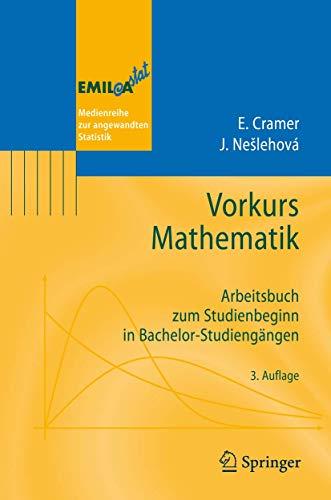 9783540781806: Vorkurs Mathematik: Arbeitsbuch zum Studienbeginn in Bachelor-Studiengängen (Emil@a-Stat) (German Edition)
