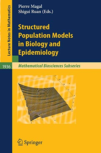 9783540782728: Structured Population Models in Biology and Epidemiology (Lecture Notes in Mathematics)